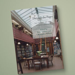 A new book Celebrating 250 years of The Leeds Library